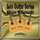 Solo Guitar Series Nelson W Rumantir Compilation 2