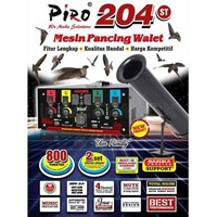 Mesin Walet Pancing Piro 204St