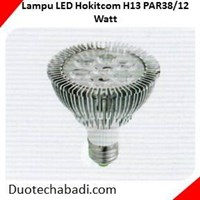 Lampu LED Hokitcom Type High Power Cup Series H13 PAR38.12 Watt 1