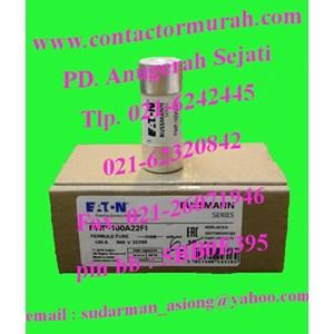 fuse tipe FWP-100A22F1 Eaton 100A