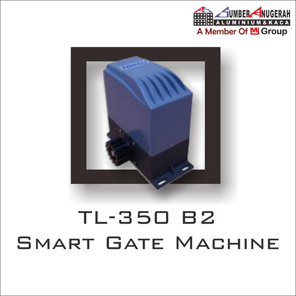 TL - 350 B2 Smart Gate Machine