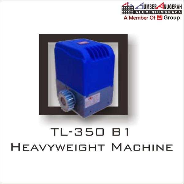 TL - 350 B1 Heavyweight Machine