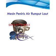 Mesin Peniris Air Rumput Laut