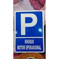Rambu Lalu Lintas Parkir Khusus Motor Operasional