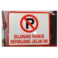 Rambu Lalu Lintas Dilarang Parkir Sepanjang jalan