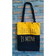 totte bag: THIS BAG IS MINE