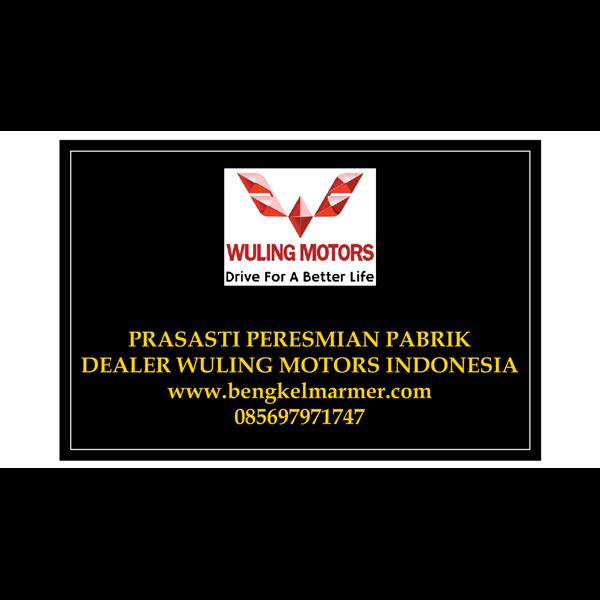 www.bengkelmarmer.com Batu Prasasti Plakat Peresmian Marmer Granit Pabrik Gedung Kantor Dealer Mobil Wuling Motor Bandung Indonesia