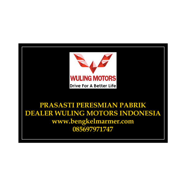 www.bengkelmarmer.com Batu Prasasti Plakat Peresmian Marmer Granit Pabrik Gedung Kantor Dealer Mobil Wuling Motor Surabaya Indonesia
