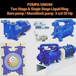 Pompa Vakum - Single Stage & Two Stage