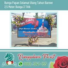 Bunga Papan Selamat Ulang Tahun Banner 2.5 Meter Karangan Bunga 3 Titik Surabaya
