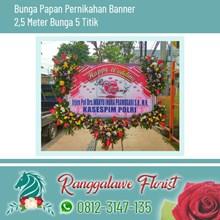 Bunga Papan Pernikahan model bunga 5 titik Banner 2.5 Meter Surabaya