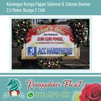 Bunga Papan Selamat dan Sukses Banner  2.5 Meter Bunga 3 Titik Surabaya