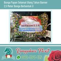 Bunga Papan Selamat Ulang Tahun Banner  2.5 Meter Bunga Berbentuk U Surabaya