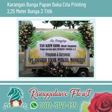 Bunga Papan Duka Cita Printing 2.25 Meter Bunga 3 Titik Kayoon Surabaya