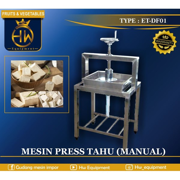 Mesin Press Tahu atau Mesin Pemeras Kedelai Manual ET-DF01