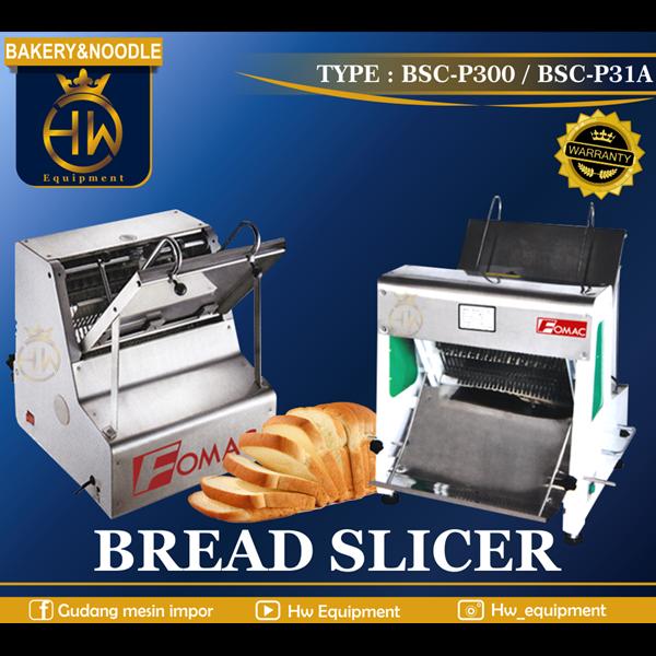 Mesin Pemotong Roti BSC-P300 / BSC-P31A