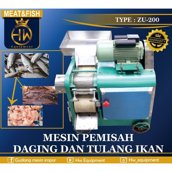 Mesin Pemisah Daging dan Tulang ikan ZU-200