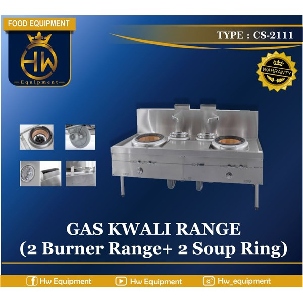 Gas Kwali Range/Blower Kwali Range tipe CS-2111 (2 burner + 2 soup tank)