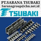 TSUBAKI CHAINS CONVEYOR  PT SARANA TSUBAKI 1