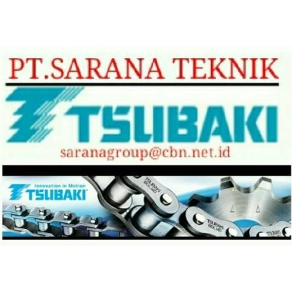 PT SARANA TEKNIK ROLLER CHAIN TSUBAKI PALM