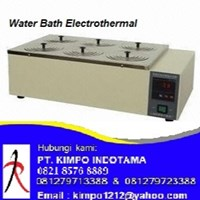 Water Bath Electrothermal - Alat Laboratorium Umum