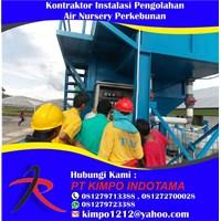 Kontraktor Instalasi Pengolahan Air Nursery Perkeb