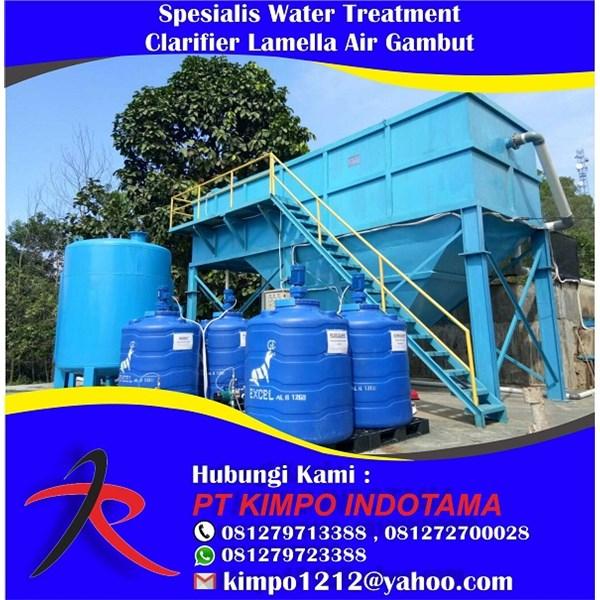 Spesialis Water Treatment Clarifier Lamella Air Gambut