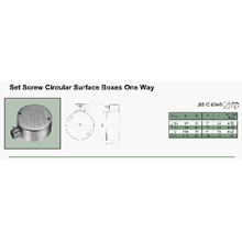 Set Screw Circular Surface Boxes One Way