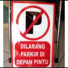 Papan Akrilik Dilarang Parkir