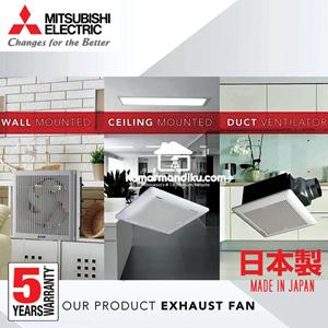Mitsubishi Ceiling Exhaust Fan EX25SC5T  10 inch Asli Japan
