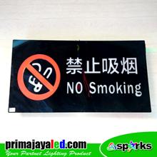 Lampu LED Sign No Smoking