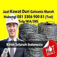 Jual Kawat Berduri Surabaya Murah Hub 081 3306 900 81 (Tsel) Supplier