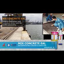 Jasa/Distributor/Supplier MIX CONCRETE EAL - Concrete Waterproofing Admixture   Katalog 39