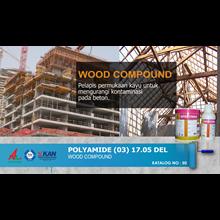 Jasa / Distributor / Supplier Pelapis Permukaan Kayu | POLYAMIDE (03) 17.05 DEL - Wood Compound | Katalog 50