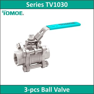 TOMOE - Series TV1030 - 3-Pcs Ball Valve