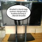 Bracket TV meja model Custom 1
