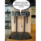Bracket TV meja model Custom 2