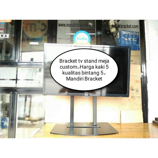 Bracket TV meja model Custom