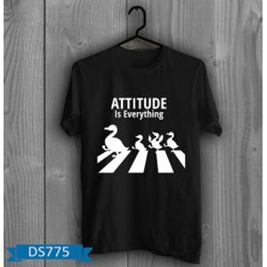 T-Shirt Attitude Is Everything