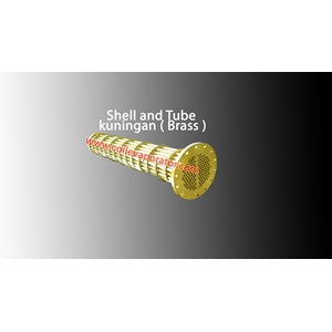 Shell and Tube Kuningan ( Brass Metal )