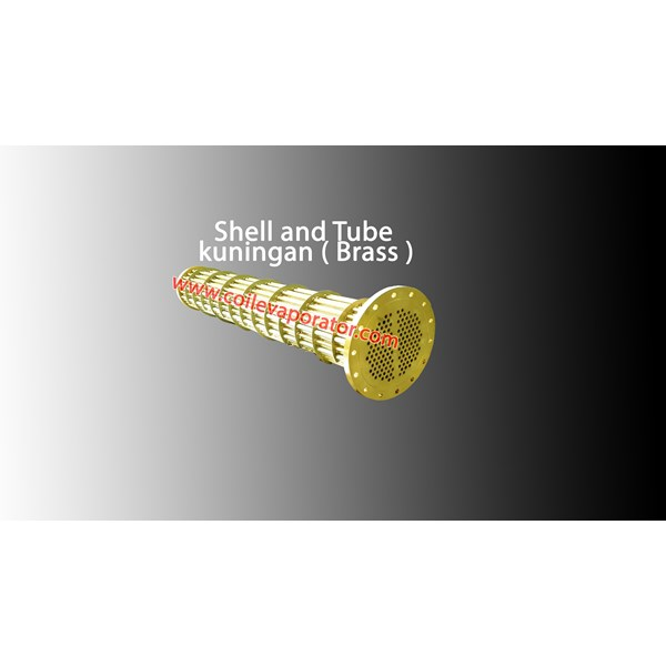 Shell and Tube Kuningan ( Brass Metal )