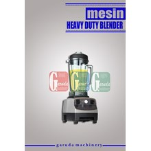 Mesin Heavy Duty Blender