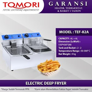 TOMORI Mesin Penggorengan / Deep Fryer  Electric TEF-82A