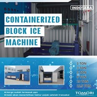 Containerized Block Ice Machined Tomori