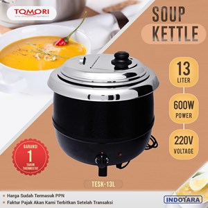 TOMORI ELECTRIC SOUP KETTLE TESK-13L