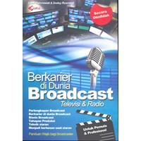 Jual Berkarier Di Dunia Broadcast