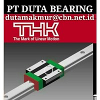 THK BEARING BALLS SCREWS LINEAR ACTUATOR MOTOR PT DUTA BEARING THK LINEAR GUIDE WAYS 1