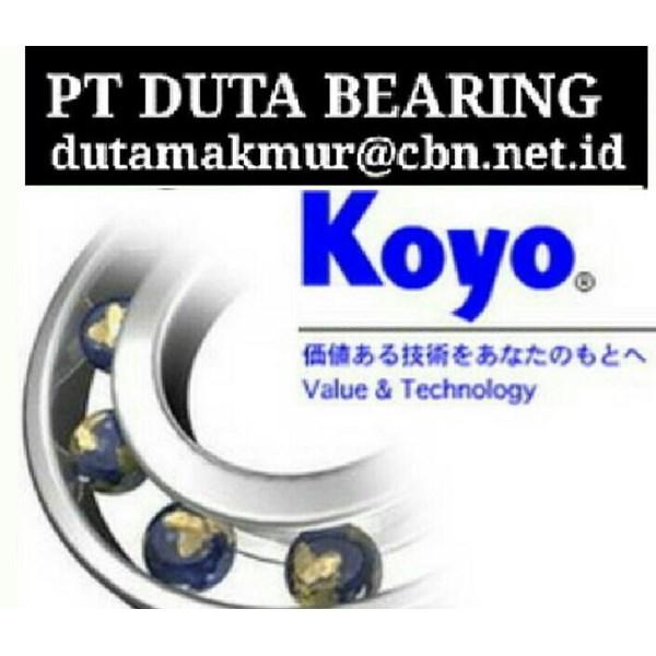 KOYO BEARINGS ROLLER BALL PT DUTA BEARING SHPERICALL TAPER BEARING KOYO