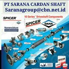 DANA SPICER HIGH PERFOMANCE TURBO UNIVERSAL JOINT DRIVE CARDAN SHAFTS PT SARANA GARDAN - DANA SPICER JOINTS SHAFT CROSS JOINT FLANGE YOKE 1