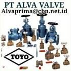 TOYO VALVE  GATES PT ALVA GLODOK  VALVE TOYO BALL GATE GLOBE VALVE CONTROL 2